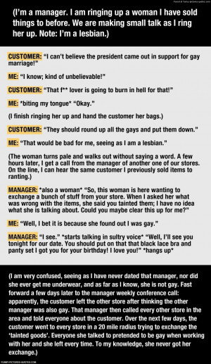 Ignorant customer learns an important lesson