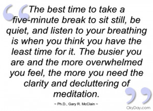 the best time to take a five-minute break