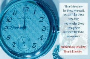 Time Quotes: Times Is Eternity