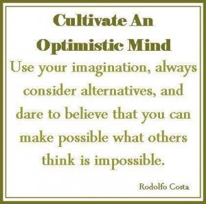 Optimistic quotes and sayings mind alternatives