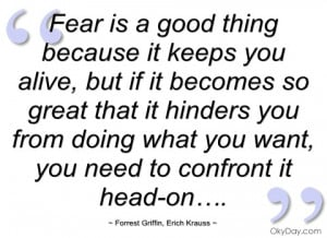 fear-is-good-thing-because-it-keeps-you.jpg