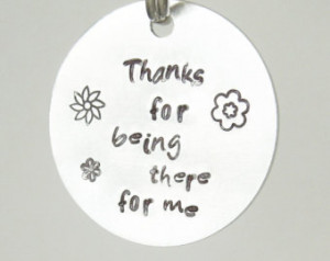 Thank You For Being There For Me Best Friend Quotes ~ Popular items ...