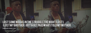 lost some niggas in the struggle the night I lost I. Facebook Cover ...