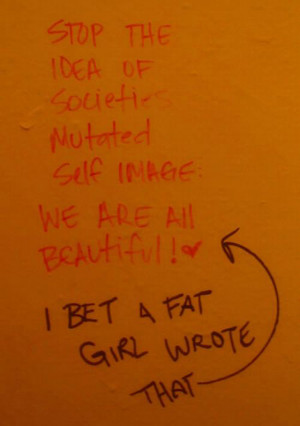 ... rest hating wearing makeup abused crawled garbage dump fat girl sighn