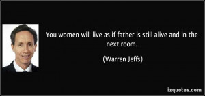 More Warren Jeffs Quotes