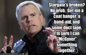 Stargate's broken? No prob. Get me a coat hanger, a band-aid, and some ...