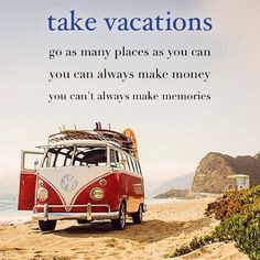 ... vw bus volkswagen camping travel quote beach #dreambig juice it up