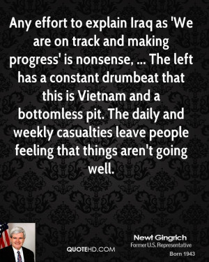 Any effort to explain Iraq as 'We are on track and making progress' is ...