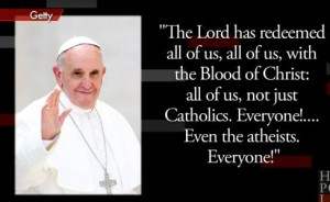 Pope Francis: All go to Heaven, even atheists