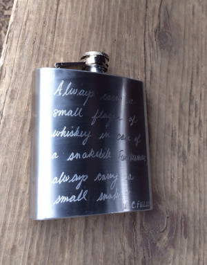 Engraved Flask with WC Fields Quote - Always carry a flagon of whiskey ...
