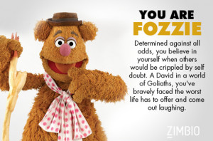 ... Fozzie Bear. (At least I am according to the quiz I just took. But