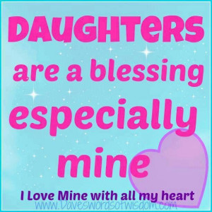 Daughters our a blessing