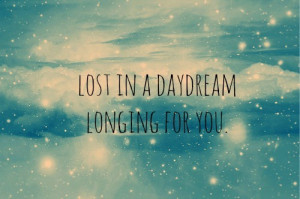 Group of: Lost in a daydream, longing for you | We Heart It