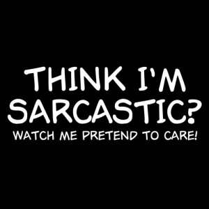 New Custom Screen Printed Tshirt Think I'm Sarcastic Watch Me Pretend ...