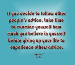 ... yourself how much you believe in yourself before giving up your life