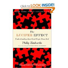 quotes from The Lucifer Effect: Understanding How Good People Turn ...