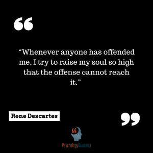 Whenever anyone has offended me, I try to raise my soul so high that ...