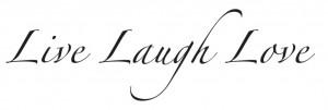 Live Laugh Love Quotes Myspace Graphics