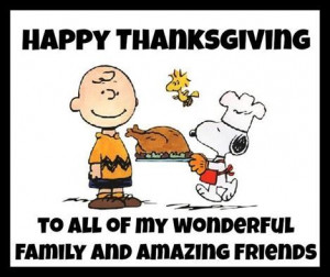 Happy Thanksgiving Friends and Family