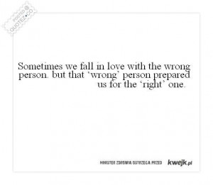Fall in love with the wrong person quote