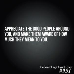 ... People In Your Life, God People In Your Life Quotes, Appreciation Life