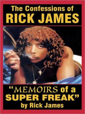 Rick James - ''Memoirs of a Super Freak''