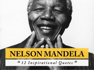 nelson mandela inspirational quotes quotesgram