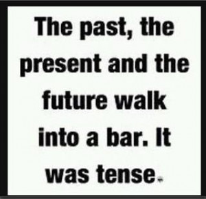 Tenses are key to learning English.: Grammar Jokes, Laugh, Quotes ...