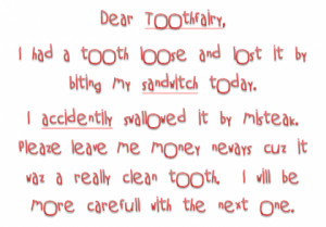lost my tooth, and now the Tooth Fairy won't come…