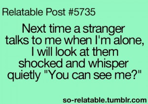 Relatable Post #5735 so relatable true story funny relatable quotes ...