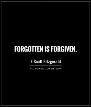 Forgiveness Quotes F Scott Fitzgerald Quotes