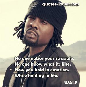 No Emotion Quotes No one notice you struggle,