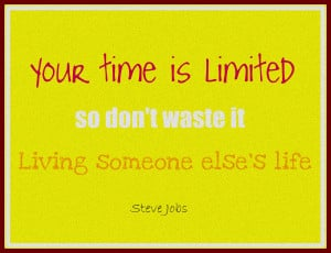 Free Printable- Steve Jobs Motivational Quote