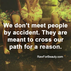 we meet people for a reason