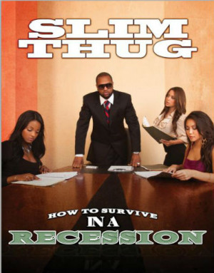 The book also includes quotes from Slim Thug saying: