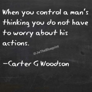 Carter G Woodson Quote