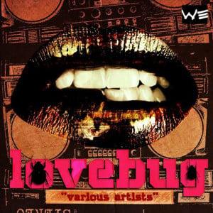 LOVE BUG RIDDIM (MARCH 2012) WASHROOM ENTERTAINMENT