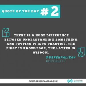 Business Quote of the Day #2 — Knowledge VS Wisdom