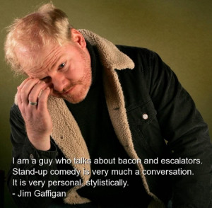 Jim gaffigan humorous quotes and sayings stand up comedy