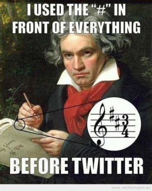 Funny Picture - Hipster beethoven using hashtags before twitter