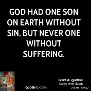 ... -augustine-saint-augustine-god-had-one-son-on-earth-without-sin.jpg
