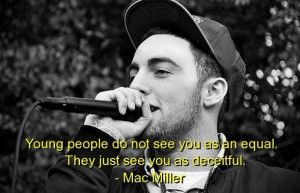 Mac miller best quotes sayings young rapper people
