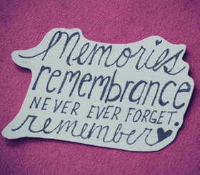 Remembrance Quotes & Sayings