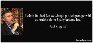 admit it: I had fun watching right-wingers go wild as health reform ...