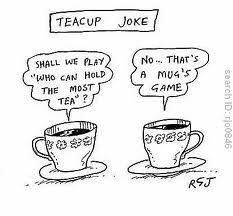 Tea Joke. . he he he More