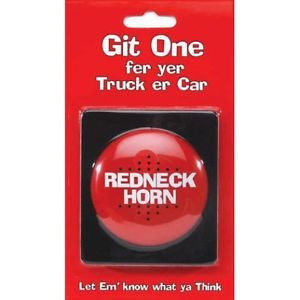 RED-NECK-HORN-Push-Button-Funny-Dirty-Sayings-Sound-Joke-Gag-Prank-Car ...