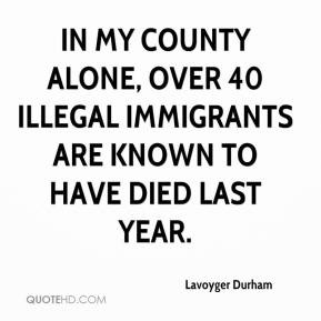 ... -durham-quote-in-my-county-alone-over-40-illegal-immigrants.jpg