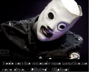Diluted Corey Taylor Frases Slipknot Picture