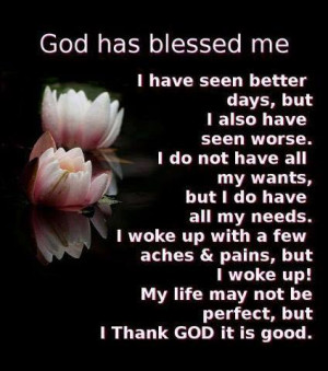 My Life May not Be Perfect But I Thank God It is Good