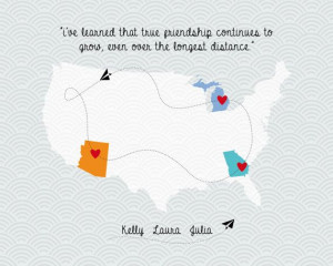Long distance friendship, love or family quote map 8x10 in ...